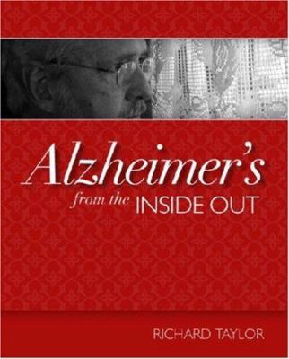 Alzheimer's from the Inside Out 9781932529234