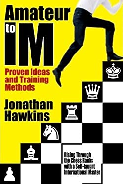Amateur to Im: Proven Ideas and Training Methods 9781936277407