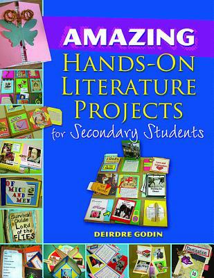 Amazing Hands-On Literature Projects for Secondary Students [With CDROM] 9781934338766