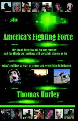America's Fighting Force 9781933449227