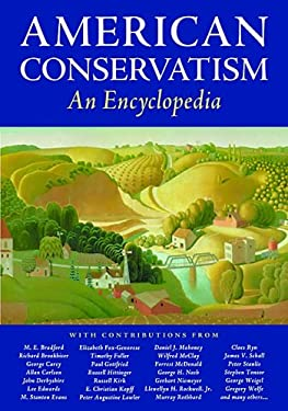 American Conservatism: An Encyclopedia 9781932236439