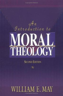An Introduction to Moral Theology 9781931709927