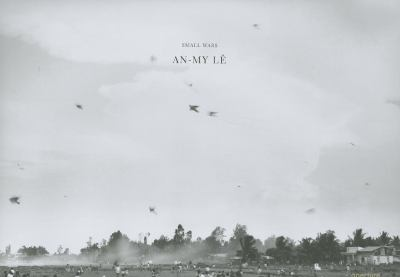 An-My Le: Small Wars 9781931788823