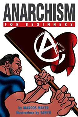 Anarchism for Beginners 9781934389324