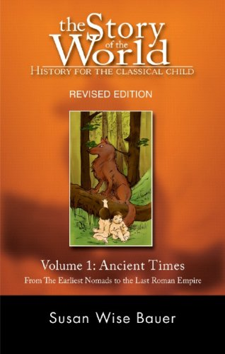 Ancient Times: From the Earliest Nomads to the Last Roman Emperor 9781933339009