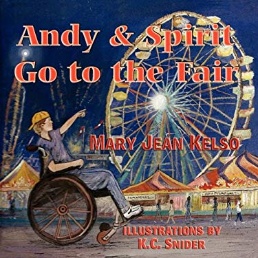 Andy and Spirit Go to the Fair 9781935137030