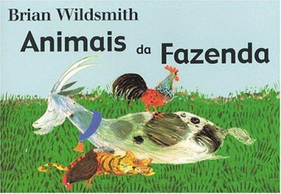Animais Da Fazenda = Brian Wildsmith's Farm Animals 9781932065206