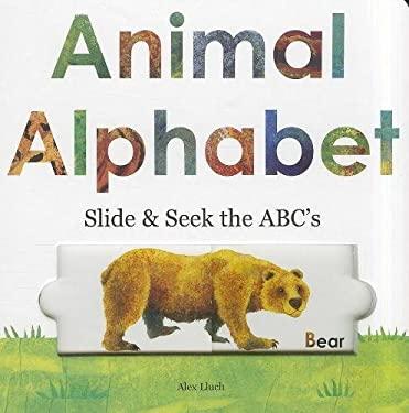 Animal Alphabet: Slide & Seek the ABCs