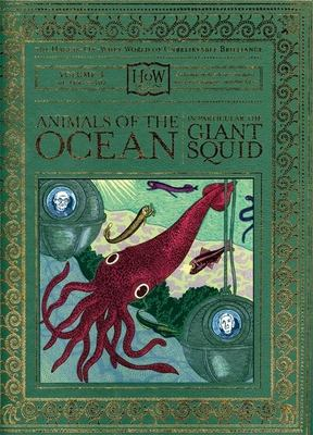 Animals of the Ocean, in Particular the Giant Squid 9781932416398