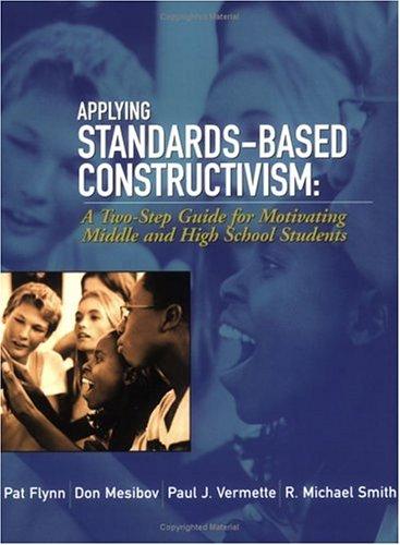 Applying Standards-Based Constructivism: Secondary 9781930556683
