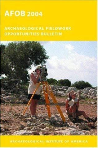 Archaeological Fieldwork Opportunities Bulletin 9781931909105