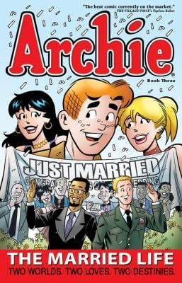 Archie: The Married Life Book 3 9781936975358