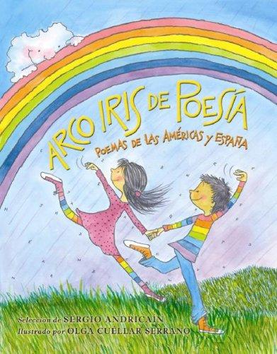 Arco Iris de Poesia: Poemmas de las Americas y Espana 9781930332591