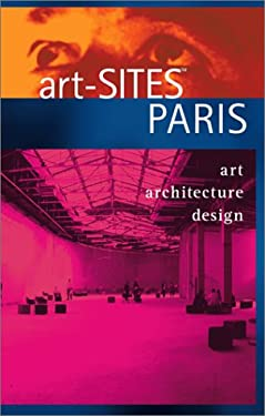 Art-Sites Paris 9781931874007