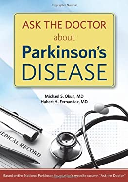 Ask the Doctor about Parkinson's Disease 9781932603811