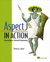 Aspectj in Action: Practical Aspect-Oriented Programming