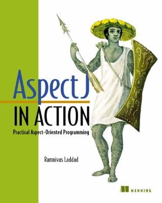 Aspectj in Action: Practical Aspect-Oriented Programming 9781930110939