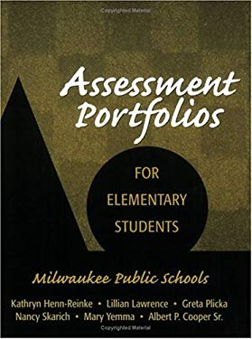 Assessment Portfolios for Elementary Students: Milwaukee Public Schools 9781930556256