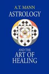 Astrology and the Art of Healing