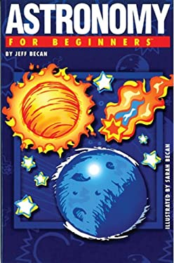Astronomy for Beginners 9781934389256