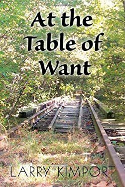 At the Table of Want 9781936154029