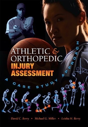 Athletic and Orthopedic Injury Assessment: A Case Study Approach 9781934432013