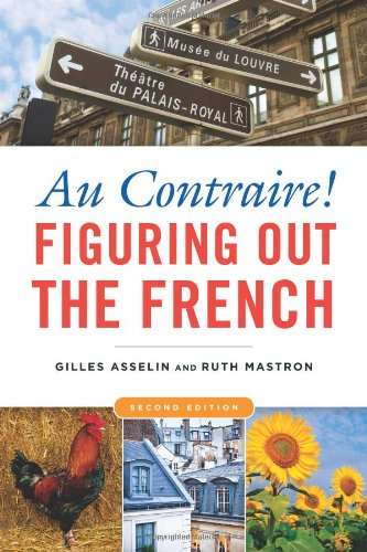 Au Contraire!: Figuring Out the French 9781931930925