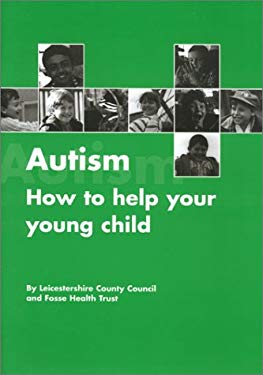Autism: How to Help Your Young Child 9781931282109