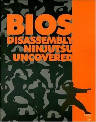 BIOS Disassembly Ninjutsu Uncovered [With CDROM] 9781931769600