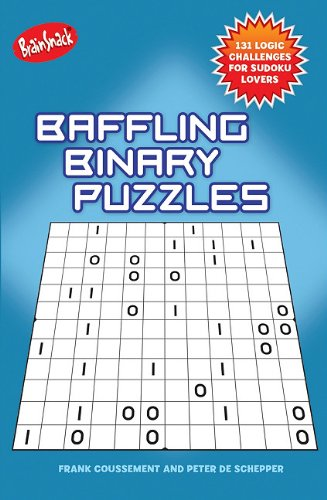 Baffling Binary Puzzles: 100 Logic Challenges for Sudoku Lovers 9781936140305