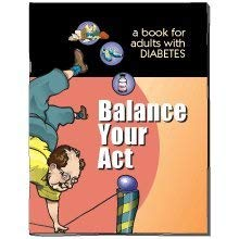 Balance Your Act: A Book for Adults with Diabetes 9781933638195