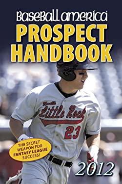 Baseball America Prospect Handbook 9781932391404
