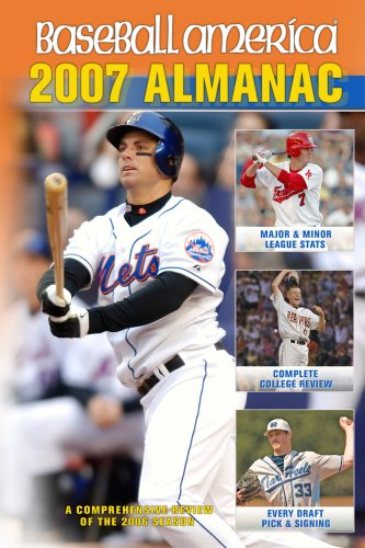 Baseball America Almanac: A Comprehensive Review of the 2006 Season 9781932391138