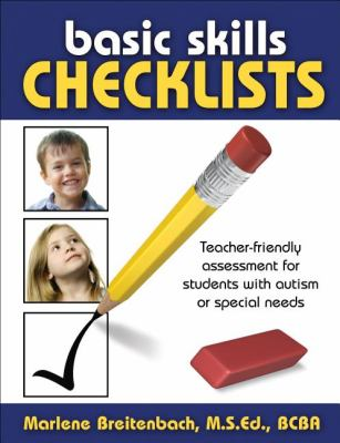 Basic Skills Checklists: Teacher-Friendly Assessment for Students with Autism or Special Needs 9781932565751