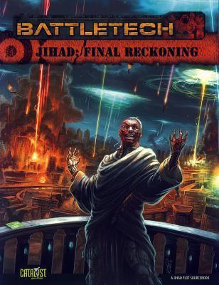 Battletech Jihad Final Reckoning 9781934857885