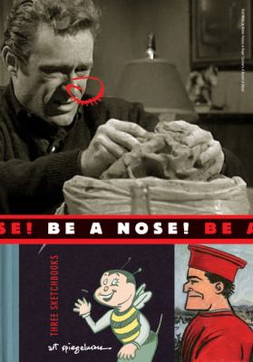 Be a Nose! [With 2 Hardcover Sketchbooks] 9781934781142