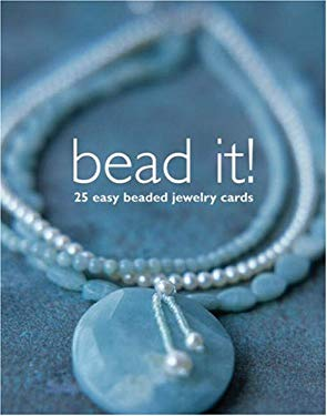 Bead It!: 25 Easy Beaded Jewelry Cards [With Paperback Book] 9781933027135