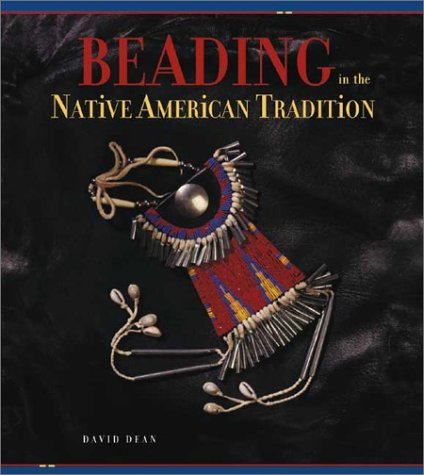 Beading in the Native American Tradition 9781931499033