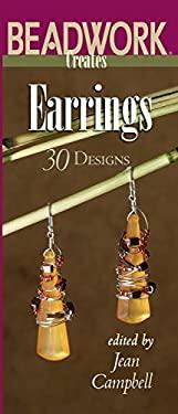 Beadwork Creates Earrings 9781931499613
