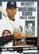 Beckett Baseball Card Price Guide, Number 30 9781930692688