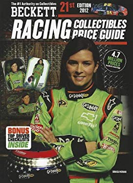 Beckett Racing Collectibles Price Guide No. 21 9781936681860