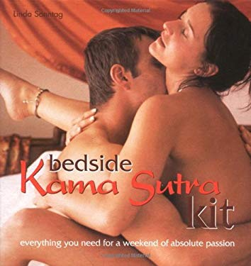 Bedside Kama Sutra Kit: Everything You Need for a Weekend of Absolute Passion [With Kama Sutra Pocket BookWith Mood Music] 9781931412186