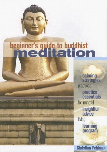 Beginner's Guide to Buddhist Meditation: Practices for Mindful Living 9781930485136