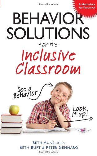 Behavior Solutions for the Inclusive Classroom 9781935274087