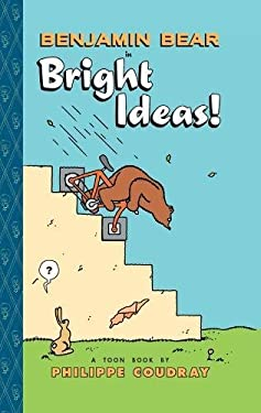 Benjamin Bear in Bright Ideas 9781935179221