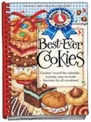 Best-Ever Cookies: Cookies 'Round the Calendar... Yummy, Easy-To-Make Favorites for All Occasions! 9781936283354