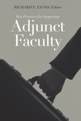 Best Practices for Supporting Adjunct Faculty 9781933371276