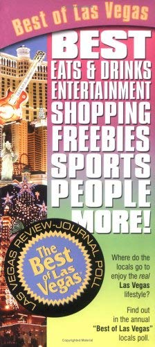 Best of Las Vegas: Best Eats & Drinks, Entertainment, Shopping, Freebies, Sports, People and More! 9781932173413