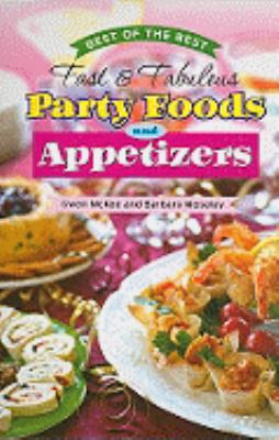 Best of the Best Fast & Fabulous Party Foods and Appetizers 9781934193204