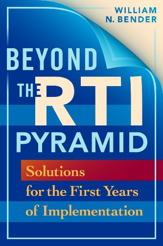 Beyond the RTI Pyramid: Solutions for the First Years of Implementation 9781934009123